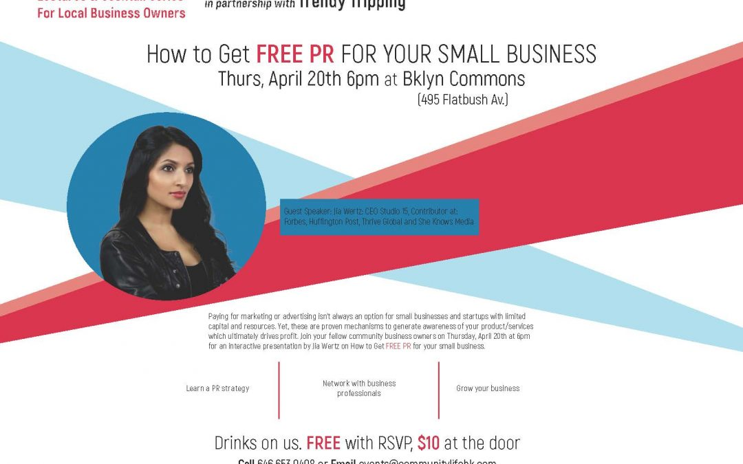 Community Life's Lecture & Cocktails Series: How to get free PR for your small business, April 20th