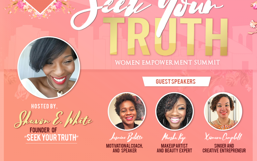 Seek your Truth: Women Empowerment Summit June 10th