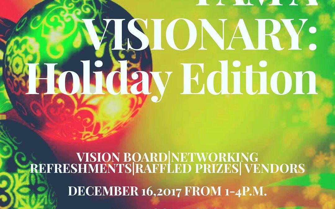 Dec 16th: I Am A Visionary: Holiday Edition