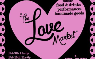 SHWICK: The Love Market Feb 9-10